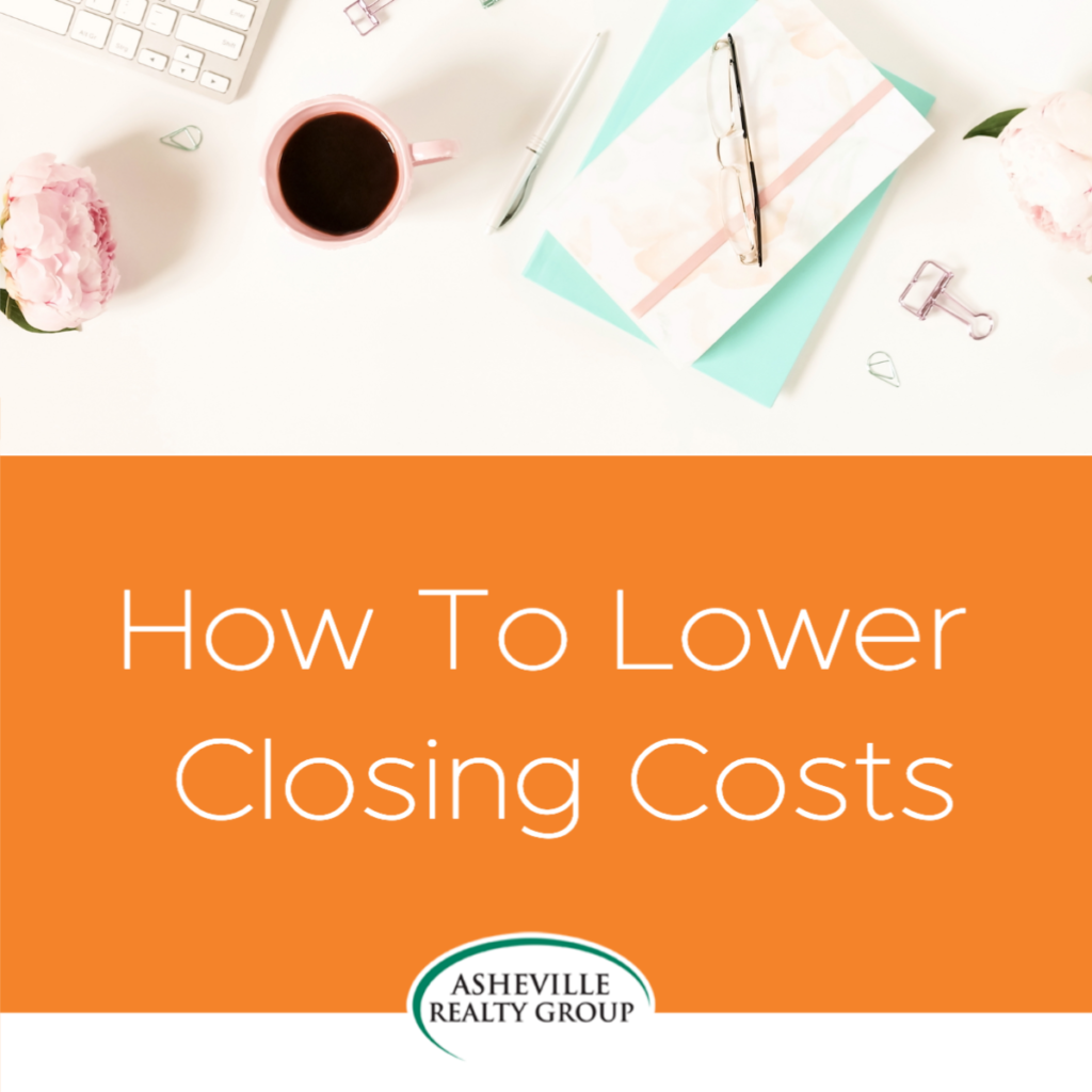 lower closing costs