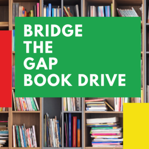 BRIDGE THE GAP BOOK DRIVE (1)